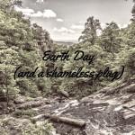 Earth Day (and a shameless plug)