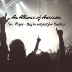An Alliance of Awesome (or: Peeps – they're not just for Easter)